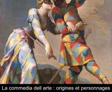 La commedia dell arte : origines et personnages